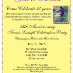 25th Anniversary Tennis Benefit Celebration Party